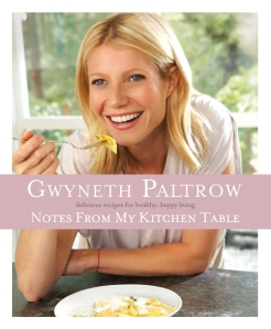 Gwyneth Paltrow Notes From My Kitchen Table